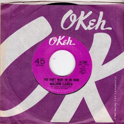 Major Lance - You Don't Want Me No More / Wait Til I Get You In My Arms - Okeh 4-7284
