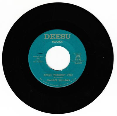 Maurice Williams - Being Without You / Baby Baby - Deesu 302
