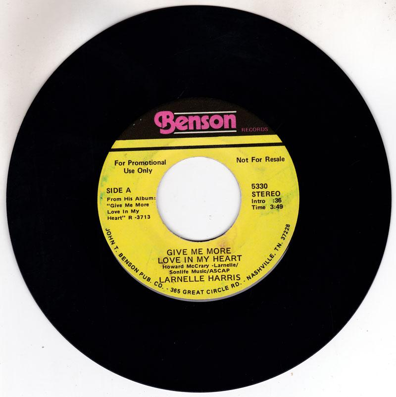 Larnelle Harris - Give Me More Love In My Heart / same: 3:49 stereo version - Benson 5330
