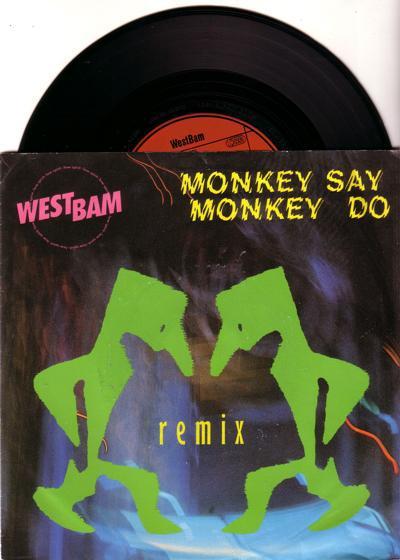 Monkey Say Monkey Do/ The Whip