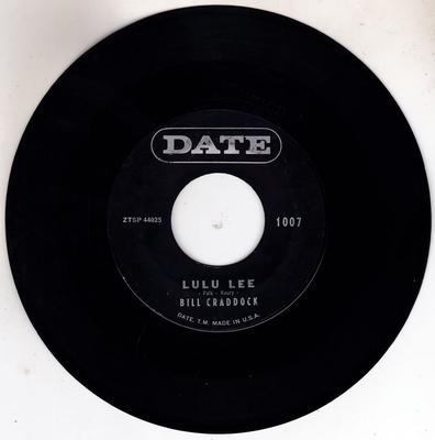 Bill Craddock - Lulu Lee / Ah, Poor Little Baby - Date 1007
