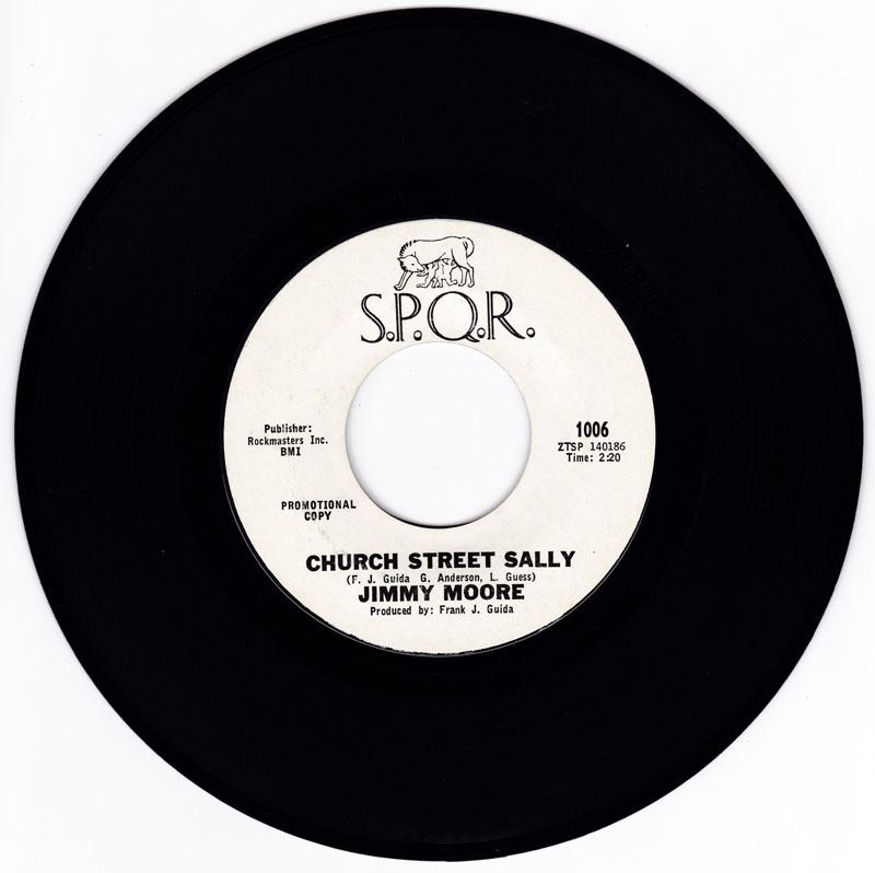 Jimmy Moore - Church Street Sally / I Hate You Baby - S.P.Q.R. 1006 DJ
