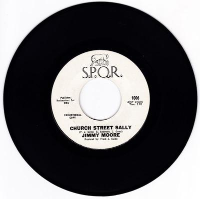 Jimmy Moore - Church Street Sally / I Hate You Baby - S.P.Q.R. 1006 DJ