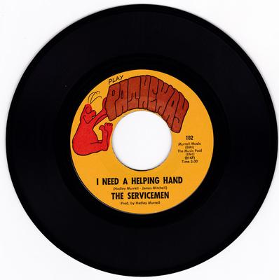 Servicemen - I Need A Helping Hand / My Turn - Patheway 102