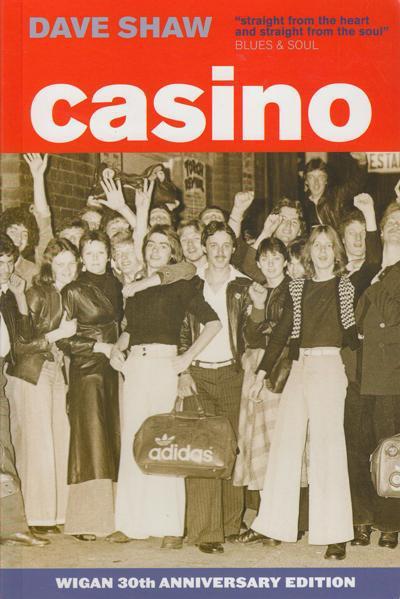 Casino (revised & Updated) Issues/ Memories Of Wigan Casino