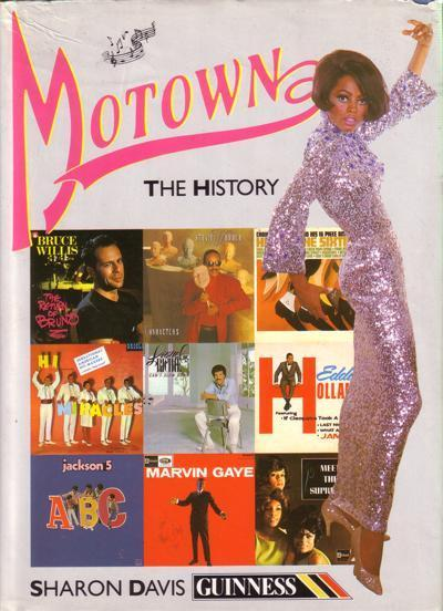 Motown The History/ 1987 Original Hardback