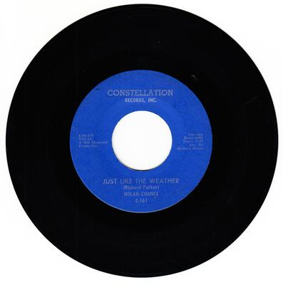 Nolan Chance - Just Like The Weather / Don't Use Me - Constellation C 161