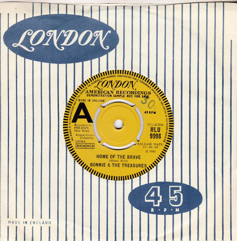 Bonnie & The Treasures - Home Of The Brave / Our Song - London HLU 9998 DJ