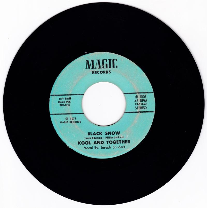 Kool and Together - Black Snow / His Beginning Is My End - Magic 1001