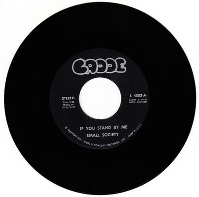 Small Society - If You Just Stand By Me / Just Loving you - Cadde 4502