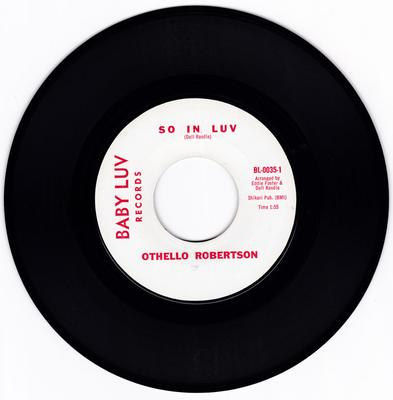 Othello Robertson - So In Luv / Come On Home - Baby Luv BL 0035