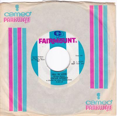 Oscar Wright - Fell In Love / Leave Me Alone - Fairmount F-1011 DJ
