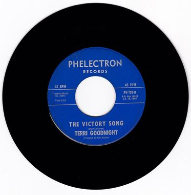 Terri Goodnight - The Victory Song / What Else Can Happen To Me - Phelectron PH 702
