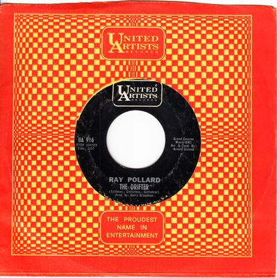Ray Pollard - The Drifter / Let Him Go ( And Let Me Love You )  - United Artists UA 916