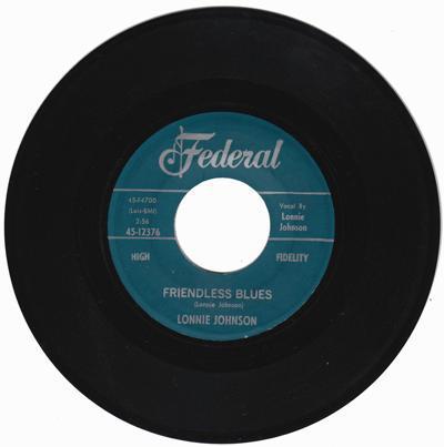 Friendless Blues/ What A Real Woman
