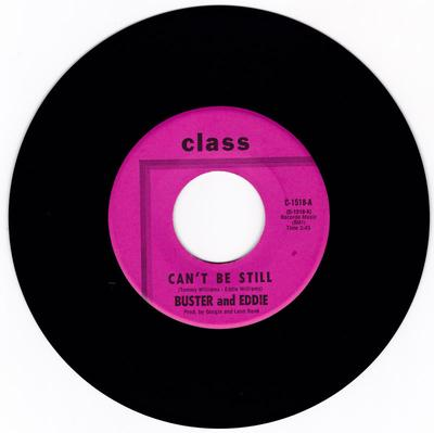 Buster & Eddie - I Can't Be Still / There I Was - Class C-1518