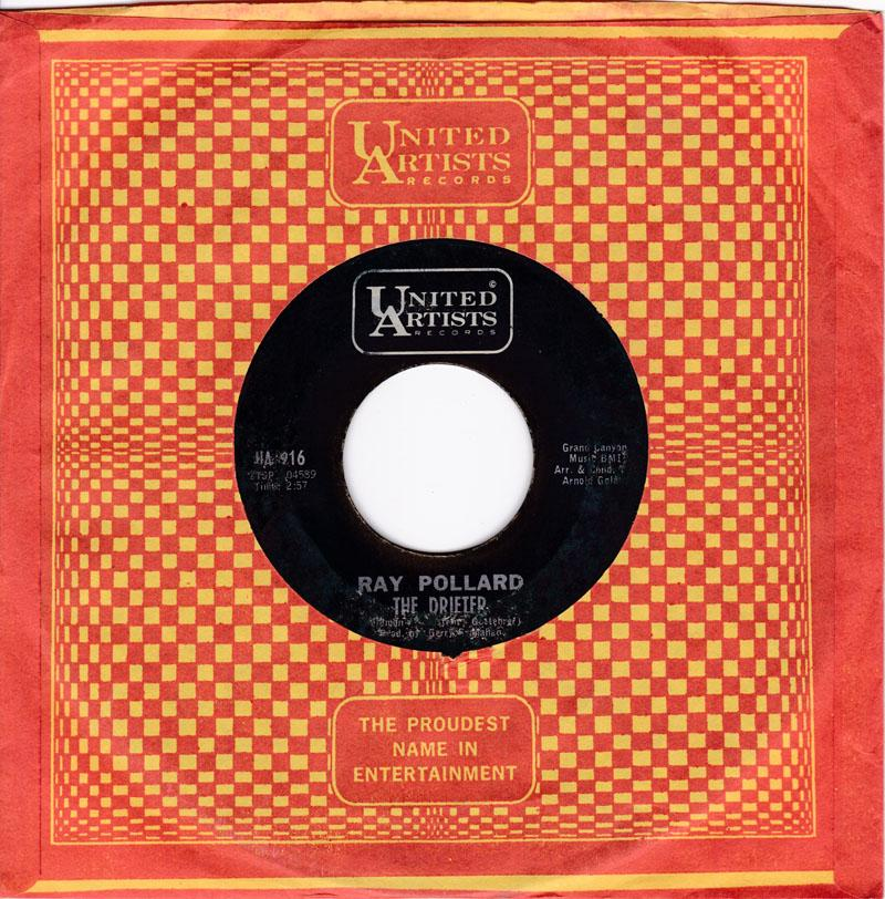 Ray Pollard - The Drifter / Let Him Go ( And Let Me Love You) - United Artists UA 916