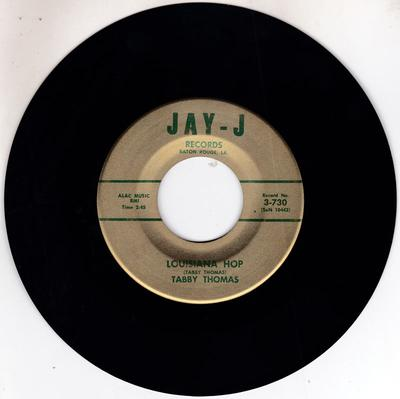 Tabby Thomas - Louisiana Hop / Worthy Of Your Love - Jay-J 3-730