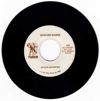 Richard Marks - Did You Ever Lose Something / Never Satisfiefd - Tuska 112 DJ