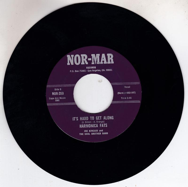 Harmonica Fats With Joe Kincaid & Soul Brother Band -  It's Hard To Get Along / Harmonica Symphony Stomp - Nor-Mar NOR 359