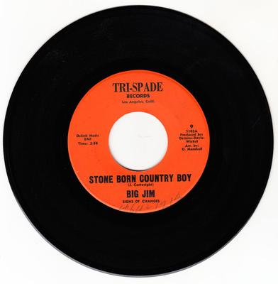 Big Jim Signs Of Changes - Stone Born Country Boy / Anna Belle Jones - Tri-Spade 9 1103