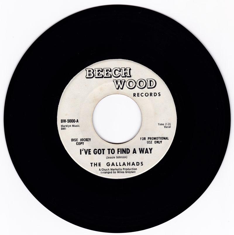 Gallahads - I've Got To Find A Way / Once I Had A Love - Beech Wood 5000 DJ