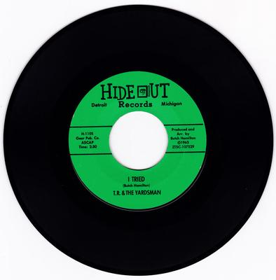 T.R. & The Yardsman - I Tried / Movin' Up - Hideout H 1105