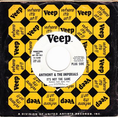 Anthony & The Imperials - It's Not The Same / Down On Love - Veep V 1248 DJ