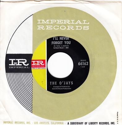 O'Jays - I'll Never Forget You / Pretty Words - Imperial 66162