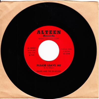 Drake & The En-Solids - Please Leave Me / I'll Always Be There - Alteen AL 8651