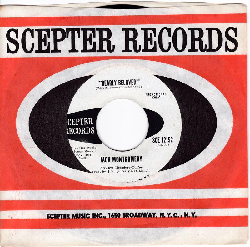 Jack Montgomery - Dearly Beloved / Do You Believe It - Scepter SCE 12152 DJ