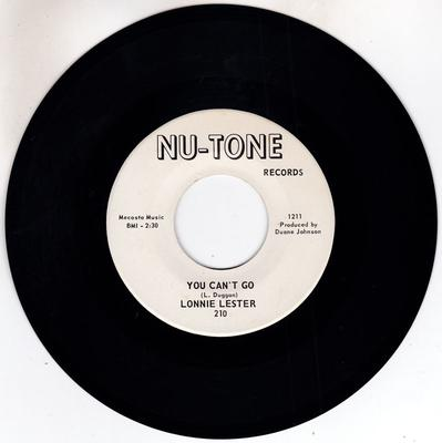 Lonnie Lester - You Can't Go / You Choose - Nu-Tone 210