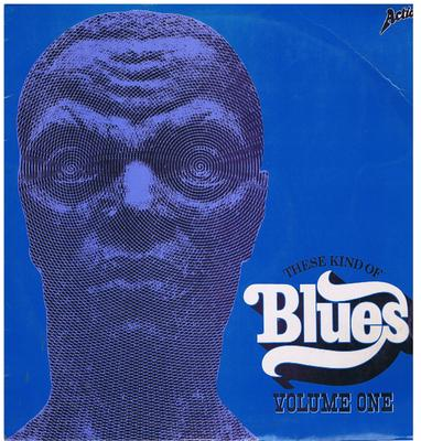 Various Artists - These Kind Of Blues / 1969 UK press - Action ACLP 6009