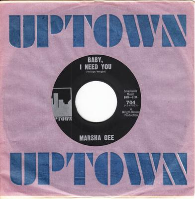 Marsha Gee - Baby, I Need You / I'll Never Be Free (Because I Love You So) - Uptown 704