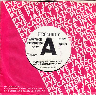 Nicholas Hammond - Please Don't Switch Off The Moon Mr. Spaceman / I Can't Stop Myself - Piccadilly 7N 35302 DJ