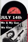 Image for Me And My Gun/ We Kiss