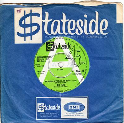 Tams - Be Young, Be Foolish, Be Happy / The Same Old Song - Stateside 2123 DJ