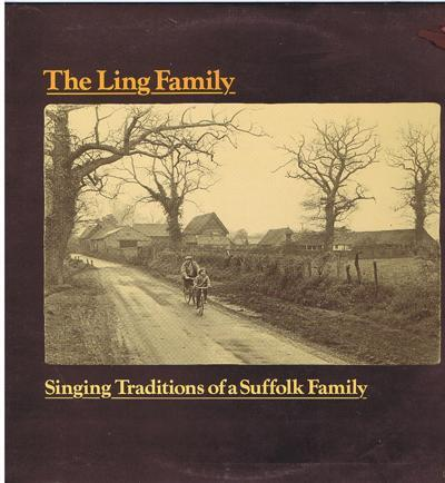Singing Traditions Of A Suffolk Family/ 1975 Uk Private Press
