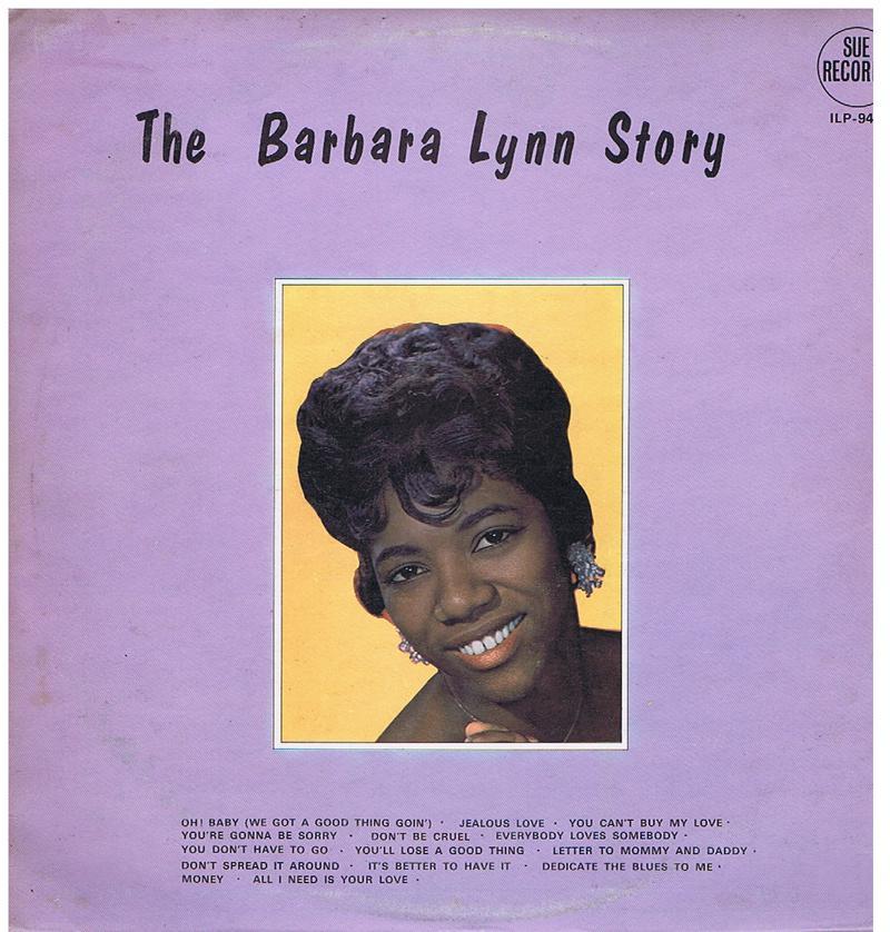 Barbara Lynn - The Barbara Lynn Story - UK Sue ILP 949