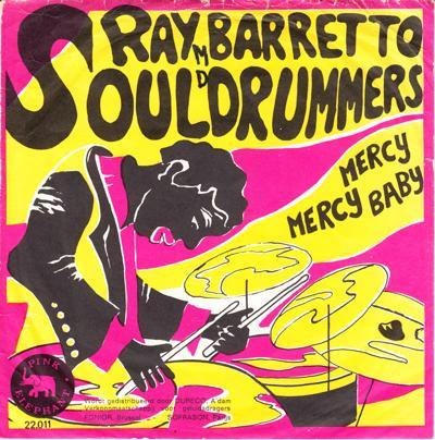 Soul Drummers/ Mercy, Mercy, Baby