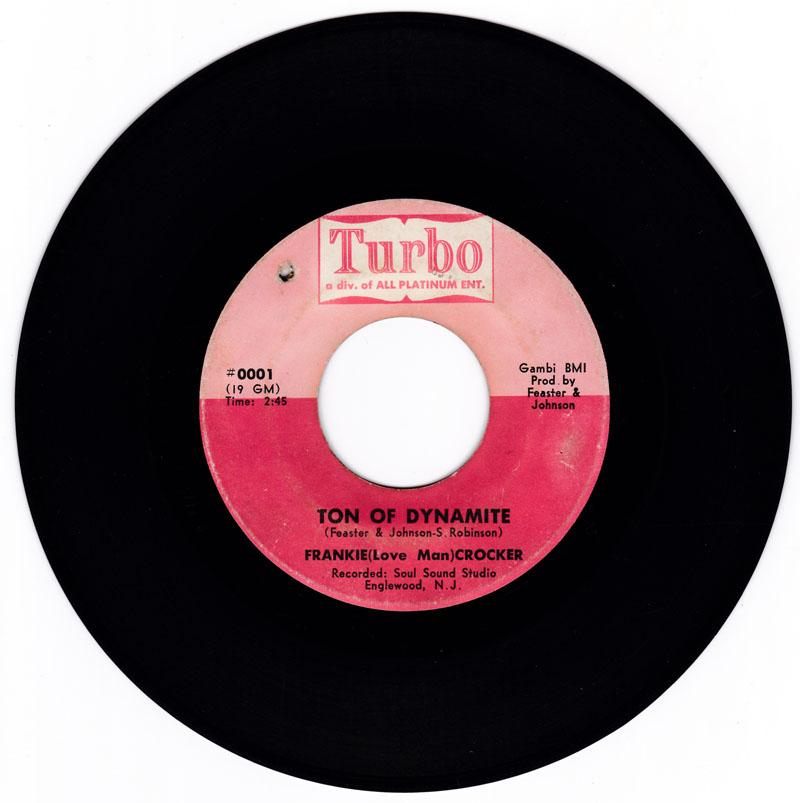 Frankie (Love Man) Crocker - Ton Of Dynamite / Confession Of Love - Turbo 0001