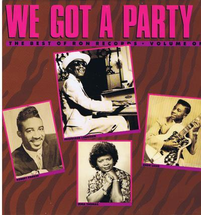 We Got A Party/ The Best Of Ronn Records