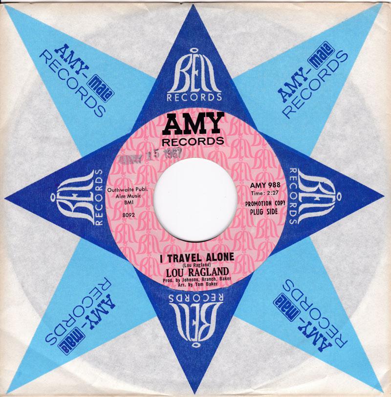 Lou Ragland - I Travel Alone / Big Wheel - Amy Promo