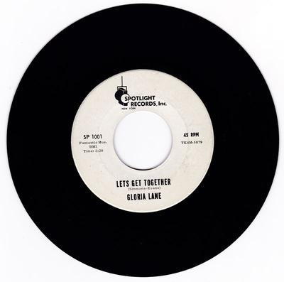 Gloria Lane - Lets Get Together / Love Of My Life - Spotlight Records SP 1001