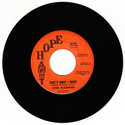 Syng McGowan - That's What I Want / Peggy Did - Hope 551