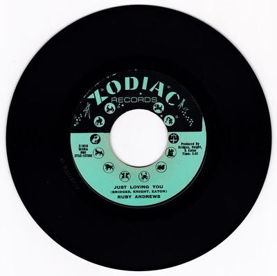 Ruby Andrews - Just Loving You / The Love I Need - Zodiac Z 1010