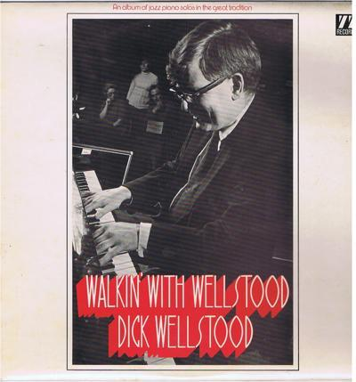 Walkin With Wellstood/ 11 Track Lp
