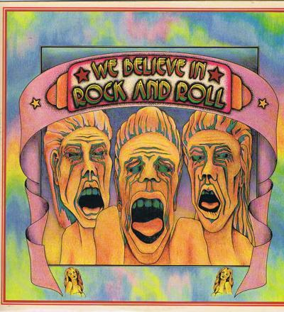We Believe In Rock N Roll/ 13 Track Lp