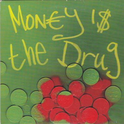 Image for Money Is The Drug/ Saying My Name