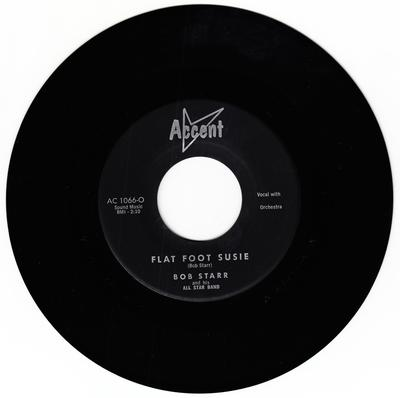 Bob Star - Flat Foot Sue / Can't Waste My Time On You - Accent AC 1066